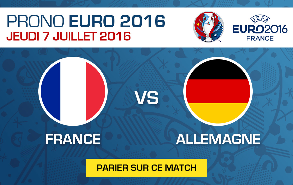 Pronostics match Euro 2016 France / Allemagne